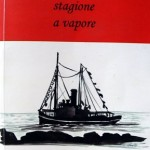 Una Stagione A Vapore, 2010, illustrated novel